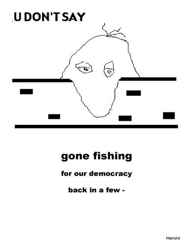 GoneFishing4Democracy.jpg